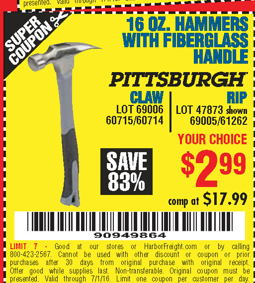Harbor freight tools coupon database free coupons 25 percent 16 oz hammers with fiberglass handle lot no 47872690066071560714478736900561262 expired 7116 299 coupon code 90949864 harbor freight sciox Image collections