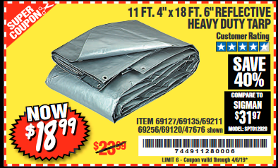 "www.hfqpdb.com - 11 FT. 4"" x 18 FT. 6"" REFLECTIVE HEAVY DUTY TARP Lot No. 47676/69127/69135/69211/69256/69120"