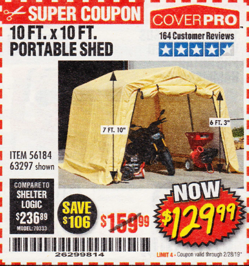 Harbor Freight 10 FT. X 10 FT. PORTABLE SHED coupon