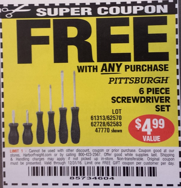 Slickdeals Forums Hot Deals Harbor Freight - Free w/Any Purchase Coupons: 9 Different Items (Scissors, Clamp, Reach Tool, Magnetic Tool Holder, & More) Search This Thread. Slotted or Phillips Screwdriver Set $ for Ace Reward Members $ for non-members. $3 + Free Store Pickup.
