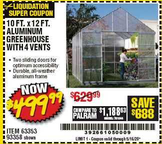 Harbor Freight 10 FT. X 12 FT. ALUMINUM GREENHOUSE WITH 4 VENTS coupon