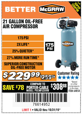 Harbor Freight MCGRAW 175 PSI, 21 GALLON VERTICAL OIL-FREE AIR COMPRESSOR coupon