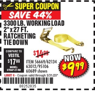 www.hfqpdb.com - 3300 LBS. CAPACITY 2 IN. X 27 FT. HEAVY DUTY RATCHETING TIE DOWN Lot No. 62134