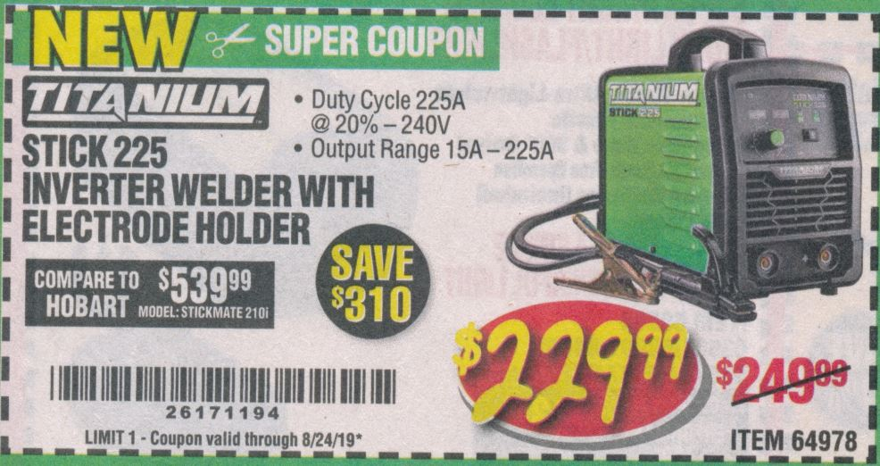 Harbor Freight TITANIUM STICK 225 INVERTER WELDER WITH ELECTRODE HOLDER coupon