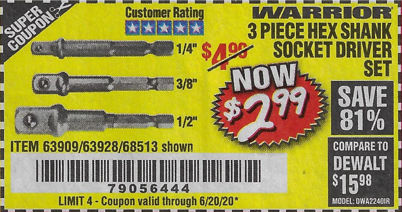 Harbor Freight WARRIOR 3 PIECE HEX DRILL SOCKET DRIVER SET  coupon