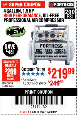 Harbor Freight FORTRESS 4 GALLON, 1.5HP OIL FREE PROFFESSIONAL AIR COMPRESSOR coupon