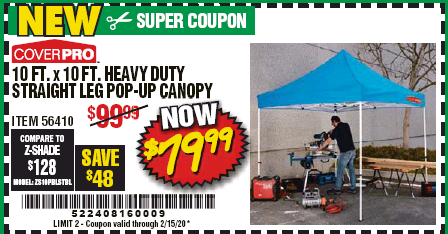 Harbor Freight 10 FT. X 10 FT. HEAVY DUTY STRAIGHT LEG POP-UP CANOPY coupon