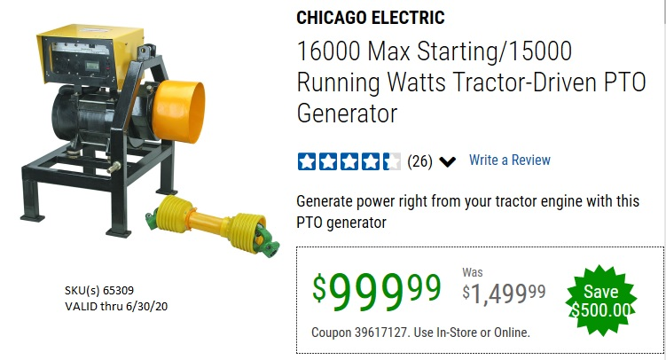 Harbor Freight 16000 MAX STARTING/15000 RUNNING WATTS TRACTOR-DRIVEN PTO GENERATOR coupon