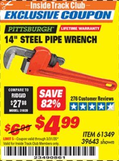 "Harbor Freight ITC Coupon 14"" STEEL PIPE WRENCH Lot No. 39643/61349 Valid Thru: 3/31/20 - $4.99"