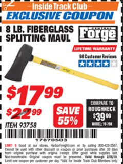 "Harbor Freight ITC Coupon 8 LB. SPLITTING MAUL WITH 29-5/8"" FIBERGLASS HANDLE Lot No. 93758 Dates Valid: 12/31/69 - 2/28/19 - $17.99"