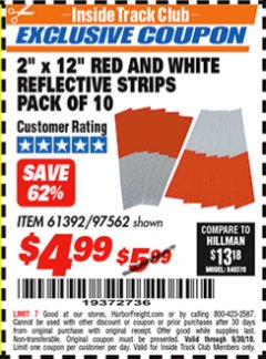 "Harbor Freight ITC Coupon 2"" x 12"" RED AND WHITE REFLECTIVE STRIPS PACK OF 10 Lot No. 61392/97562 Expired: 9/30/18 - $4.99"