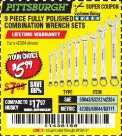 Harbor Freight Coupon 9 PIECE FULLY POLISHED COMBINATION WRENCH SETS Lot No. 63282/42304/69043/63171/42305/69044 Expired: 10/30/18 - $5.99