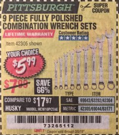 Harbor Freight Coupon 9 PIECE FULLY POLISHED COMBINATION WRENCH SETS Lot No. 63282/42304/69043/63171/42305/69044 Expired: 2/5/19 - $5.99