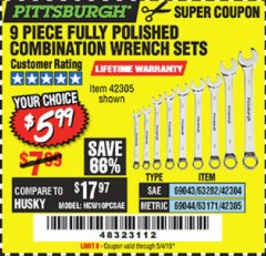 Harbor Freight Coupon 9 PIECE FULLY POLISHED COMBINATION WRENCH SETS Lot No. 63282/42304/69043/63171/42305/69044 Expired: 5/4/19 - $5.99