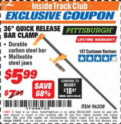 "Harbor Freight ITC Coupon 36"" QUICK RELEASE BAR CLAMP Lot No. 96208 Dates Valid: 12/31/69 - 2/28/19 - $5.99"