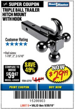 Harbor Freight Coupon TRIPLE BALL TRAILER HITCH MOUNT WITH HOOK Lot No. 62701 Expired: 9/30/18 - $29.99