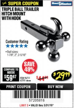 Harbor Freight Coupon TRIPLE BALL TRAILER HITCH MOUNT WITH HOOK Lot No. 62701 Expired: 3/31/19 - $29.99