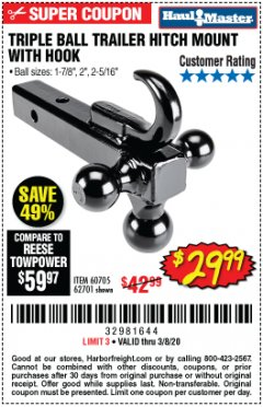 Harbor Freight Coupon TRIPLE BALL TRAILER HITCH MOUNT WITH HOOK Lot No. 62701 Expired: 3/8/20 - $29.99