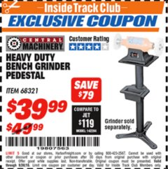 Harbor Freight ITC Coupon HEAVY DUTY BENCH GRINDER PEDESTAL Lot No. 68321 Expired: 9/30/18 - $39.99