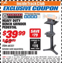 Harbor Freight ITC Coupon HEAVY DUTY BENCH GRINDER PEDESTAL Lot No. 68321 Expired: 12/31/18 - $39.99