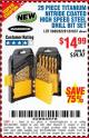 Harbor Freight Coupon 29 PIECE TITANIUM NITRIDE COATED HIGH SPEED STEEL DRILL BIT SET Lot No. 5889/61637/62281 Expired: 8/1/16 - $14.99