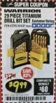 Harbor Freight Coupon 29 PIECE TITANIUM NITRIDE COATED HIGH SPEED STEEL DRILL BIT SET Lot No. 5889/61637/62281 Valid Thru: 2/28/18 - $9.99