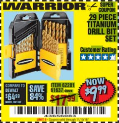 Harbor Freight Coupon 29 PIECE TITANIUM NITRIDE COATED HIGH SPEED STEEL DRILL BIT SET Lot No. 5889/61637/62281 Valid Thru: 11/10/18 - $9.99