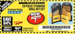 Harbor Freight Coupon 29 PIECE TITANIUM NITRIDE COATED HIGH SPEED STEEL DRILL BIT SET Lot No. 5889/61637/62281 Expired: 9/1/18 - $9.99