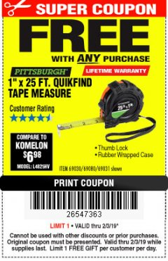 "Harbor Freight FREE Coupon 1"" X 25 FT. TAPE MEASURE Lot No. 69080/69030/69031/47737 Expired: 2/3/19 - FWP"