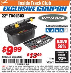 "Harbor Freight ITC Coupon 22"" TOOLBOX Lot No. 98273 Dates Valid: 12/31/69 - 2/28/19 - $9.99"