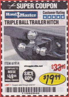 Harbor Freight Coupon TRIPLE BALL TRAILER HITCH Lot No. 94141/69874/61320/61913/61914 Valid Thru: 6/30/18 - $19.99