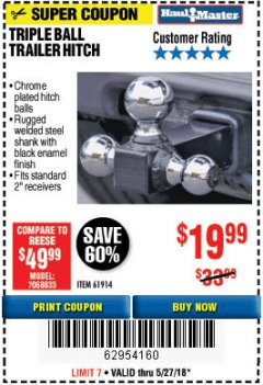 Harbor Freight Coupon TRIPLE BALL TRAILER HITCH Lot No. 94141/69874/61320/61913/61914 Valid Thru: 5/27/18 - $19.99