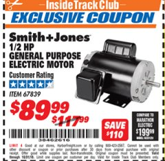 Harbor Freight ITC Coupon 1/2 HP GENERAL PURPOSE ELECTRIC MOTOR Lot No. 67839 Dates Valid: 12/31/69 - 10/31/18 - $89.99