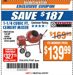 Harbor Freight ITC Coupon 1-1/4 CUBIC FT. CEMENT MIXER Lot No. 61931/91907 Expired: 5/22/18 - $139.99