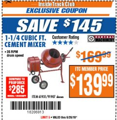 Harbor Freight ITC Coupon 1-1/4 CUBIC FT. CEMENT MIXER Lot No. 61931/91907 Expired: 6/26/18 - $139.99