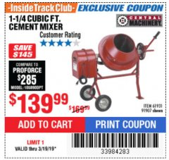 Harbor Freight ITC Coupon 1-1/4 CUBIC FT. CEMENT MIXER Lot No. 61931/91907 Expired: 3/19/19 - $139.99