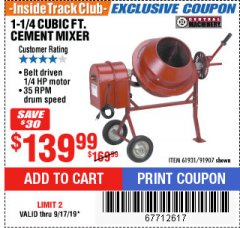 Harbor Freight ITC Coupon 1-1/4 CUBIC FT. CEMENT MIXER Lot No. 61931/91907 Expired: 9/17/19 - $139.99