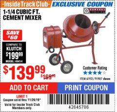 Harbor Freight ITC Coupon 1-1/4 CUBIC FT. CEMENT MIXER Lot No. 61931/91907 Expired: 11/26/19 - $139.99