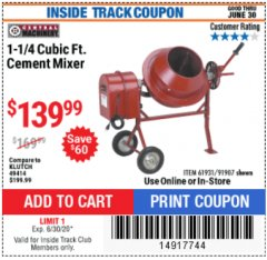 Harbor Freight ITC Coupon 1-1/4 CUBIC FT. CEMENT MIXER Lot No. 61931/91907 Valid Thru: 6/30/20 - $139.99