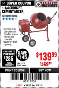 Harbor Freight Coupon 1-1/4 CUBIC FT. CEMENT MIXER Lot No. 61931/91907 Expired: 5/5/19 - $139.99