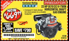 Harbor Freight Coupon PREDATOR 22 HP (670 CC) V-TWIN HORIZONTAL SHAFT GAS ENGINE Lot No. 61614 Expired: 4/6/19 - $669.99
