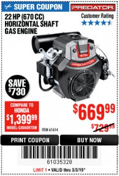 Harbor Freight Coupon PREDATOR 22 HP (670 CC) V-TWIN HORIZONTAL SHAFT GAS ENGINE Lot No. 61614 Expired: 3/3/19 - $669.99
