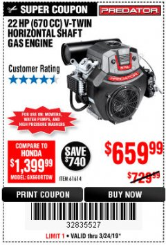 Harbor Freight Coupon PREDATOR 22 HP (670 CC) V-TWIN HORIZONTAL SHAFT GAS ENGINE Lot No. 61614 Expired: 3/24/19 - $659.99