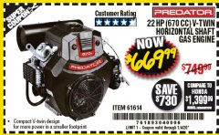 Harbor Freight Coupon PREDATOR 22 HP (670 CC) V-TWIN HORIZONTAL SHAFT GAS ENGINE Lot No. 61614 Expired: 1/4/20 - $669.99