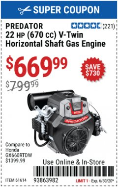 Harbor Freight Coupon PREDATOR 22 HP (670 CC) V-TWIN HORIZONTAL SHAFT GAS ENGINE Lot No. 61614 Expired: 6/30/20 - $669.99