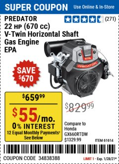 Harbor Freight Coupon PREDATOR 22 HP (670 CC) V-TWIN HORIZONTAL SHAFT GAS ENGINE Lot No. 61614 Valid Thru: 1/28/21 - $659.99