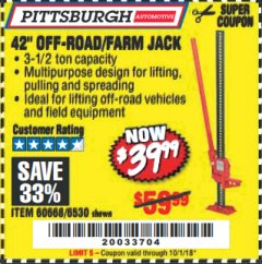 "Harbor Freight Coupon 42"" OFF-ROAD/FARM JACK Lot No. 6530/60668 Expired: 10/1/18 - $39.99"