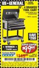 "Harbor Freight Coupon 26"", 4 DRAWER TOOL CART Lot No. 95659/61634/61952 Expired: 6/10/17 - $99.99"