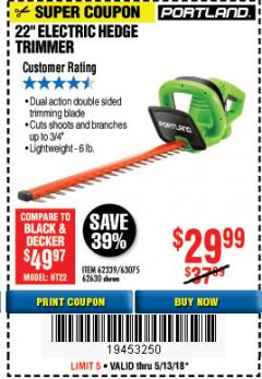 "Harbor Freight Coupon 22"" ELECTRIC HEDGE TRIMMER Lot No. 62339/62630 Expired: 5/13/18 - $29.99"