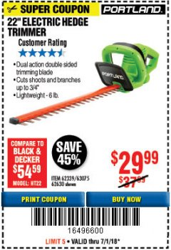 "Harbor Freight Coupon 22"" ELECTRIC HEDGE TRIMMER Lot No. 62339/62630 Expired: 7/1/18 - $29.99"